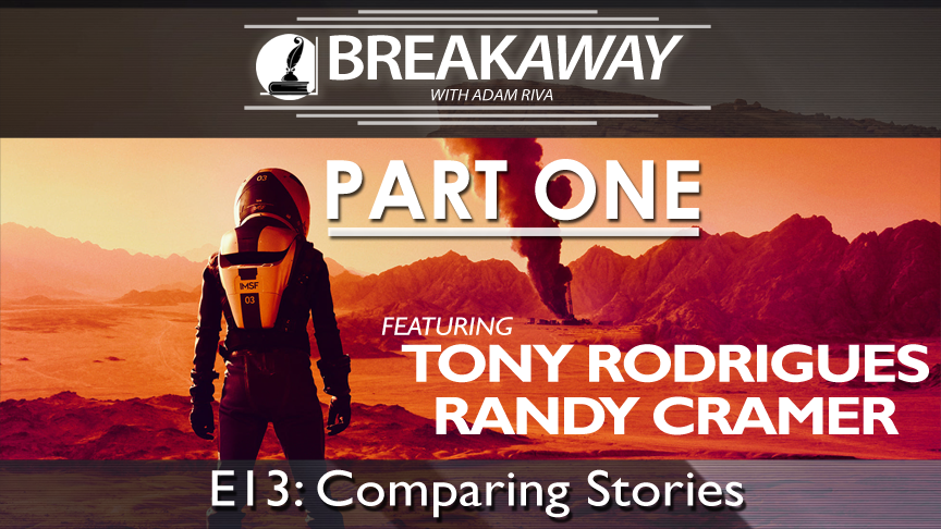 #13 BREAKAWAY | Comparing Stories Part 1